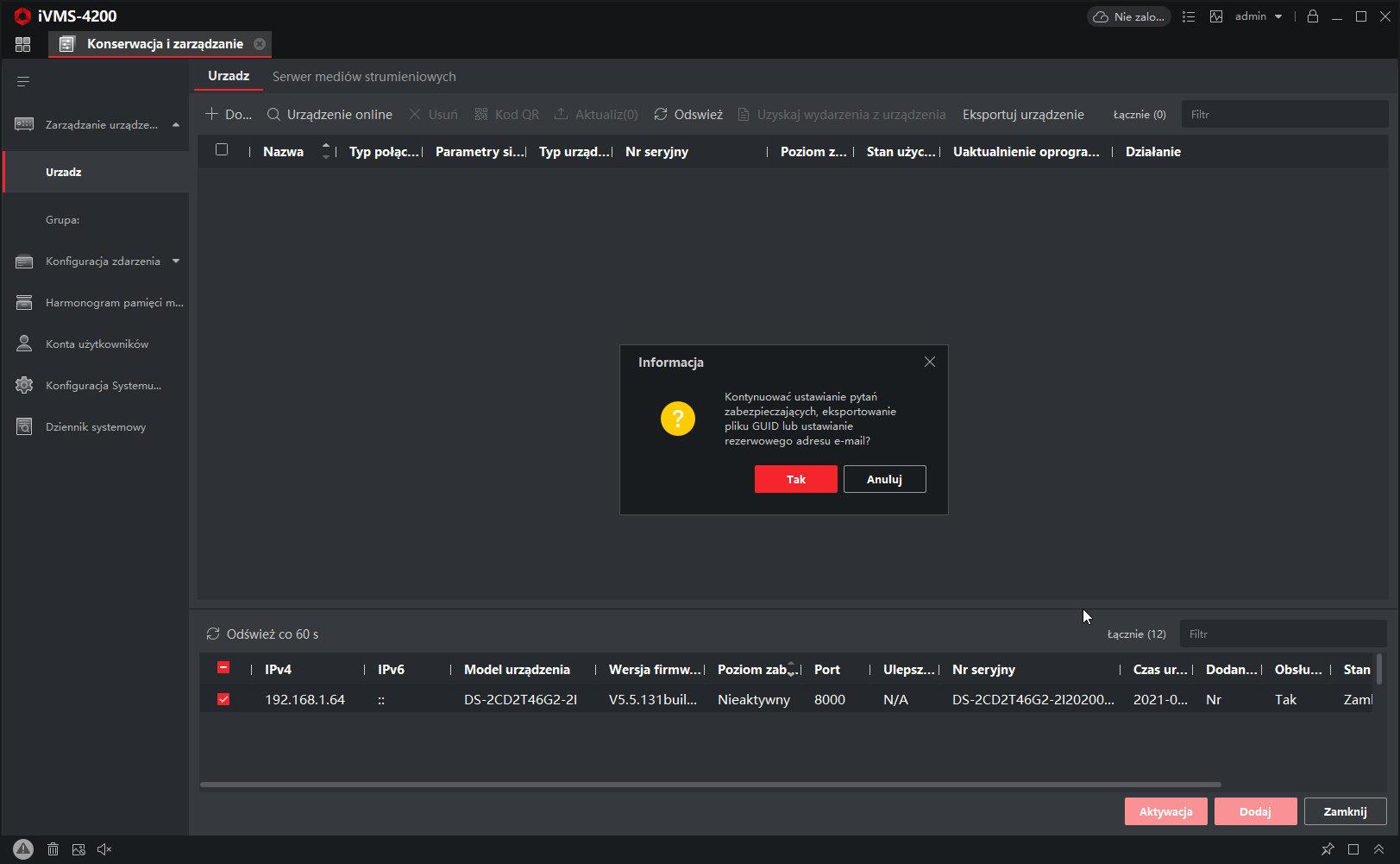 hik-connect - ivms-4200 - zarządzanie urządzeniem - informacja odzyskiwania hasła